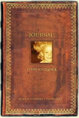 I Hope You Dance Journal by Mark D
