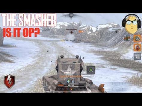 The Smasher Is it OP? World of Tanks Blitz - YouTube