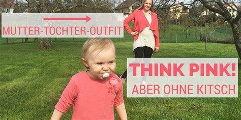 Mutter-Tochter-Outfit: Think Pink - aber ohne Kitsch