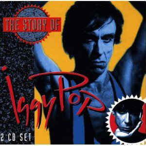 Iggy Pop - The Story Of Iggy Pop (CD, Compilation) | Discogs