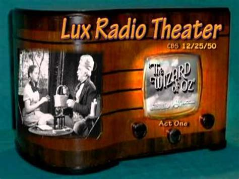 """Lux Radio Theater """"The Wizard of OZ"""" Act One Judy Garland"""